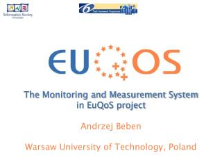 The  Monitoring and Measurement System in EuQoS project