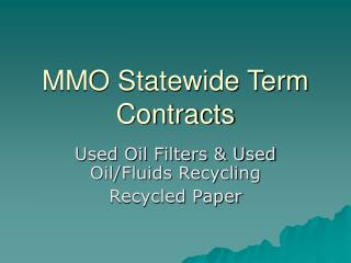 MMO Statewide Term Contracts