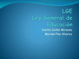 LGE Ley General de Educación