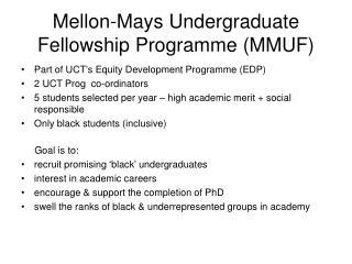 Mellon-Mays Undergraduate Fellowship Programme (MMUF)