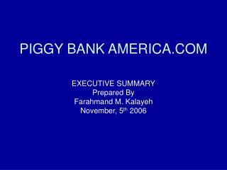 PIGGY BANK AMERICA