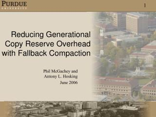 Reducing Generational Copy Reserve Overhead with Fallback Compaction