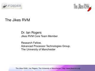 The Jikes RVM