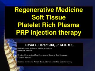 Regenerative Medicine Soft Tissue Platelet Rich Plasma PRP injection therapy