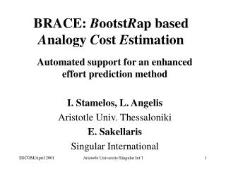 BRACE:  B ootst R ap based  A nalogy  C ost  E stimation