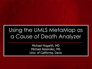 Using the UMLS MetaMap as a Cause of Death Analyzer