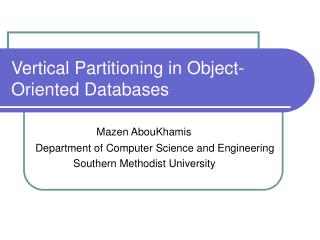 Vertical Partitioning in Object-Oriented Databases
