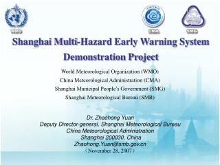 World Meteorological Organization (WMO)  China Meteorological Administration (CMA)