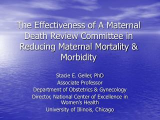 The Effectiveness of A Maternal Death Review Committee in Reducing Maternal Mortality & Morbidity