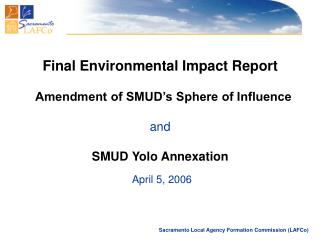 Final Environmental Impact Report   Amendment of SMUD's Sphere of Influence and