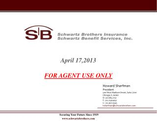 Securing Your Future Since 1919 schwartzbrothers