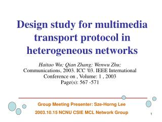 Design study for multimedia transport protocol in heterogeneous networks