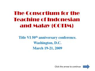 The Consortium for the Teaching of Indonesian and Malay COTIM