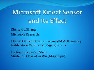 Microsoft  Kinect  Sensor  and Its Effect