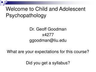 Welcome to Child and Adolescent Psychopathology