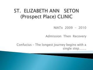 ST.  ELIZABETH ANN   SETON (Prospect Place) CLINIC