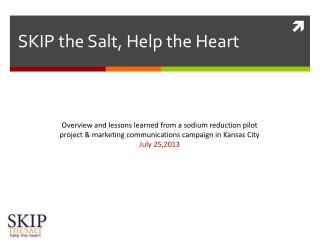 SKIP the Salt, Help the Heart