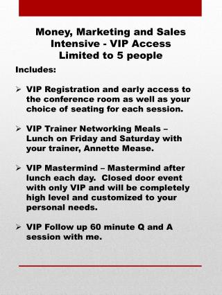 Money, Marketing and Sales Intensive - VIP Access Limited to 5 people