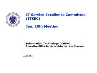 IT Service Excellence Committee (ITSEC) Jan. 20th Meeting