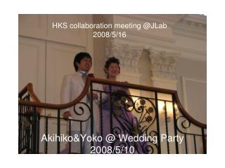 HKS collaboration meeting @JLab 2008/5/16