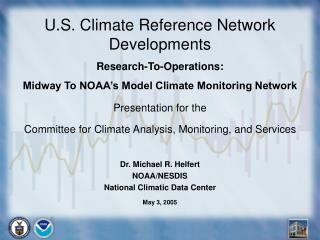U.S. Climate Reference Network Developments Research-To-Operations: