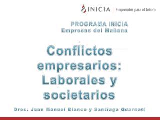 PROGRAMA INICIA Empresas del Mañana Dr. Santiago Quarneti