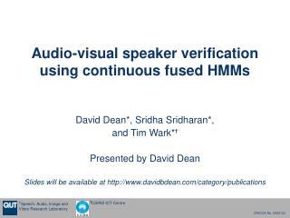 Audio-visual speaker verification using continuous fused HMMs