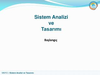 Sistem Analizi ve Tasar?m?