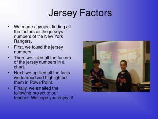Jersey Factors