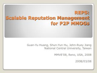REPS:  Scalable Reputation Management  for P2P MMOGs