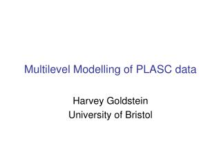 Multilevel Modelling of PLASC data