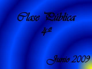 Clase Pública 4º