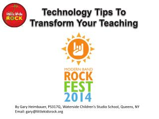 Technology Tips To Transform Your Teaching