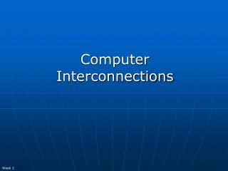 Computer Interconnections