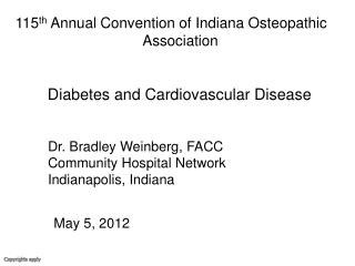 115 th  Annual Convention of Indiana Osteopathic                                   Association