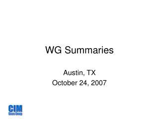 WG Summaries