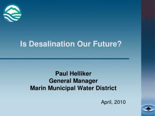 Is Desalination Our Future?