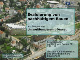 Evaluierung von nachhaltigem Bauen  am Beispiel des Umweltbundesamt Dessau