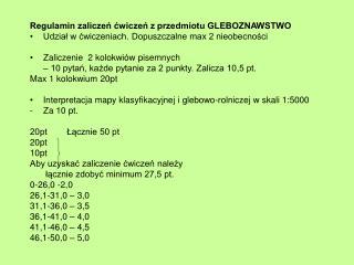 Regulamin zaliczeń ćwiczeń z przedmiotu GLEBOZNAWSTWO