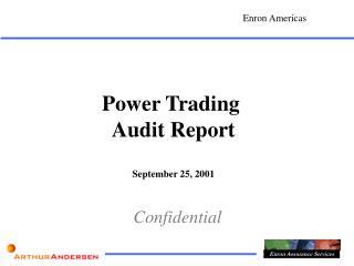 Power Trading  Audit Report September 25, 2001