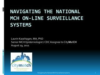 Navigating the National MCH ON-LINE SURVEILLANCE SYSTEMS