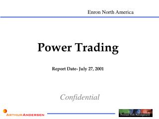 Power Trading Report Date- July 27, 2001
