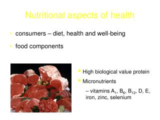 Nutritional aspects of health