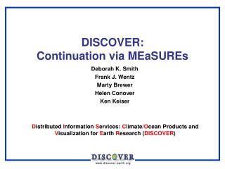 DISCOVER: Continuation via MEaSUREs