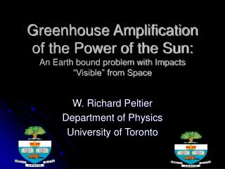 W. Richard Peltier Department of Physics University of Toronto