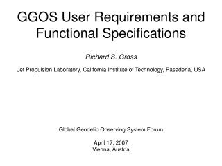 GGOS User Requirements and  Functional Specifications