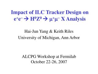 Impact of ILC Tracker Design on e + e -    H 0 Z 0    m + m - X Analysis