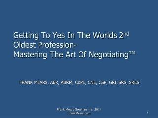 Getting To Yes In The Worlds 2nd Oldest Profession- Mastering The Art Of Negotiating
