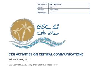ETSI activities on Critical Communications