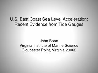 U.S. East Coast Sea Level Acceleration: Recent Evidence from Tide Gauges